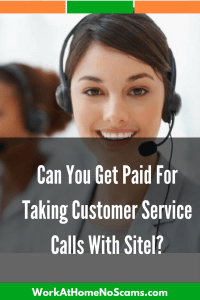 Can You Get Paid For Taking Customer Service Calls With Sitel?