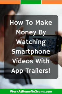 How To Make Money By Watching Smartphone Videos With App Trailers