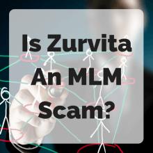 Is Zurvita An MLM Scam?