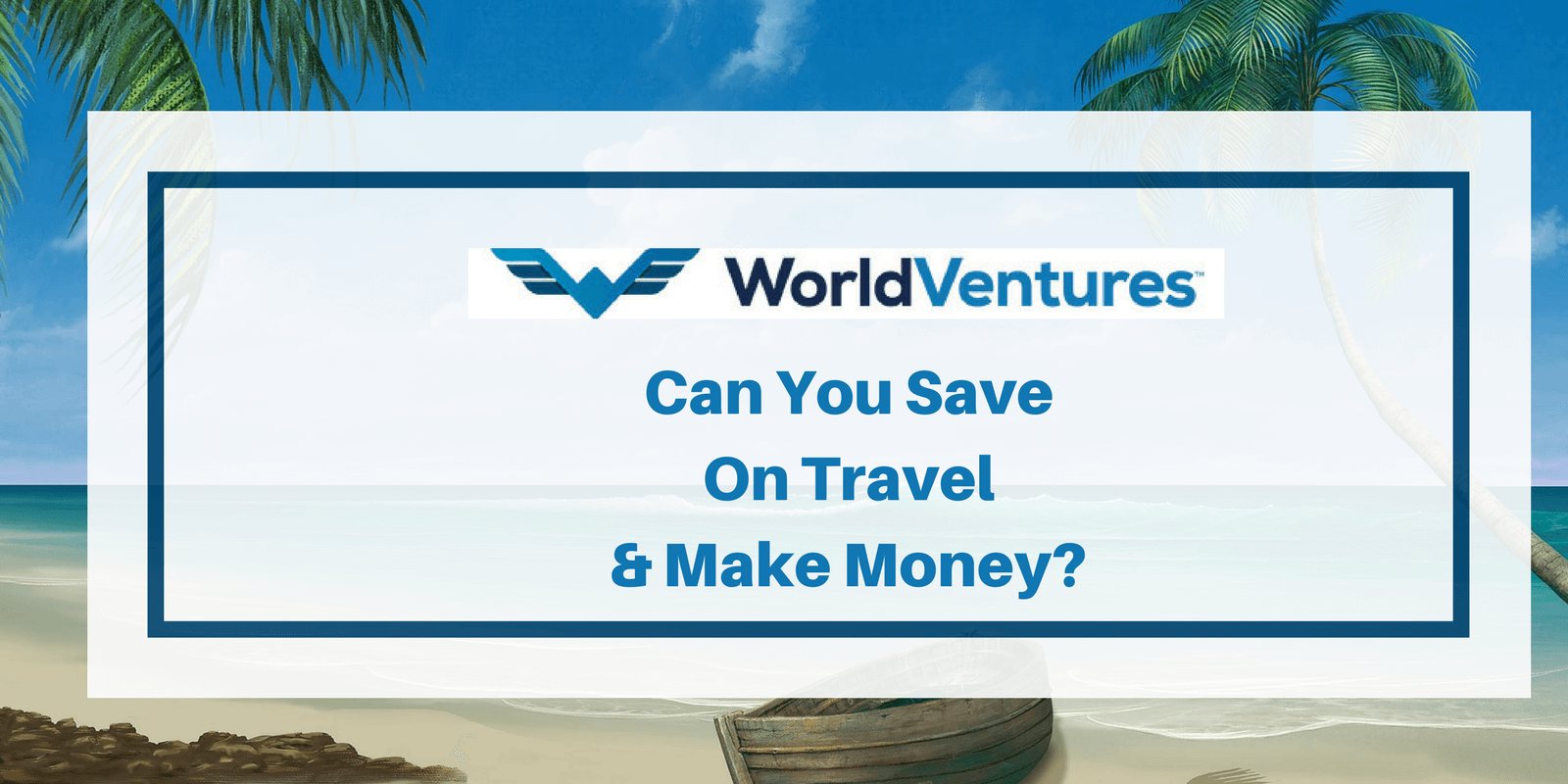 World Ventures Travel Complaints