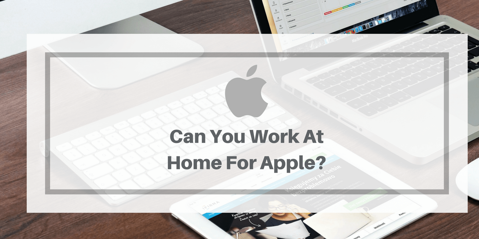 Apple At Home Advisor Review: Is This A Real Work At Home Job Or Scam?