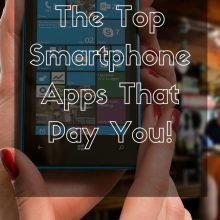 The Top Smartphone Apps That Pay!