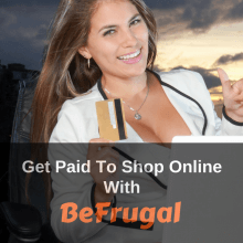 BeFrugal Get Paid To Shop Online