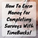 Make Money Taking Surveys With TimeBucks