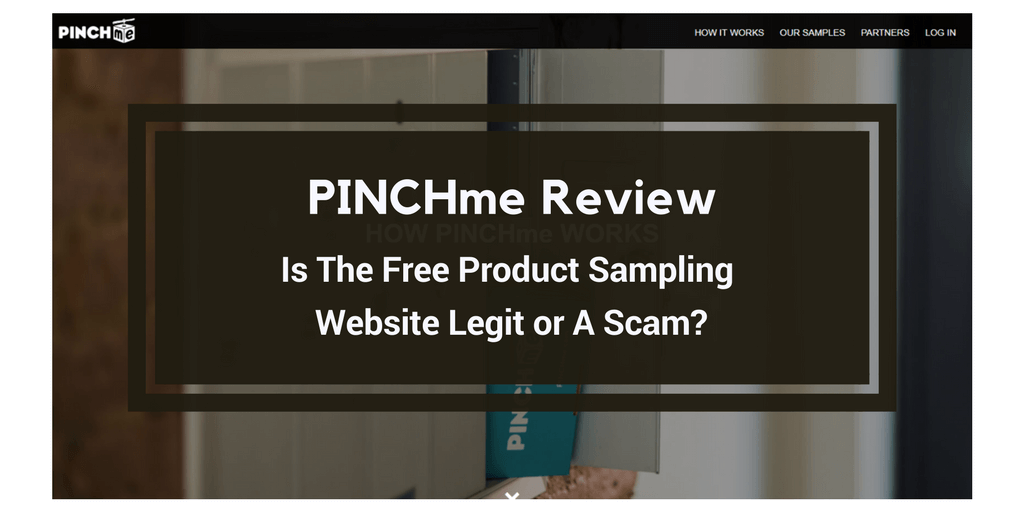 c112c40abc4c PINCHme Review  Free Sample Scam or Legit