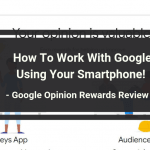 Google Opinion Rewards Review Overview