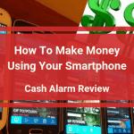 Cash Alarm Review
