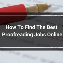 How To Find The Best Proofreading Jobs Online